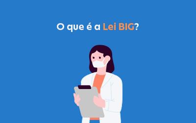 O que é a Lei BIG?